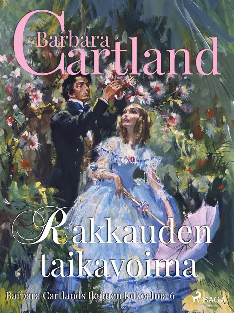 Rakkauden taikavoima af Barbara Cartland
