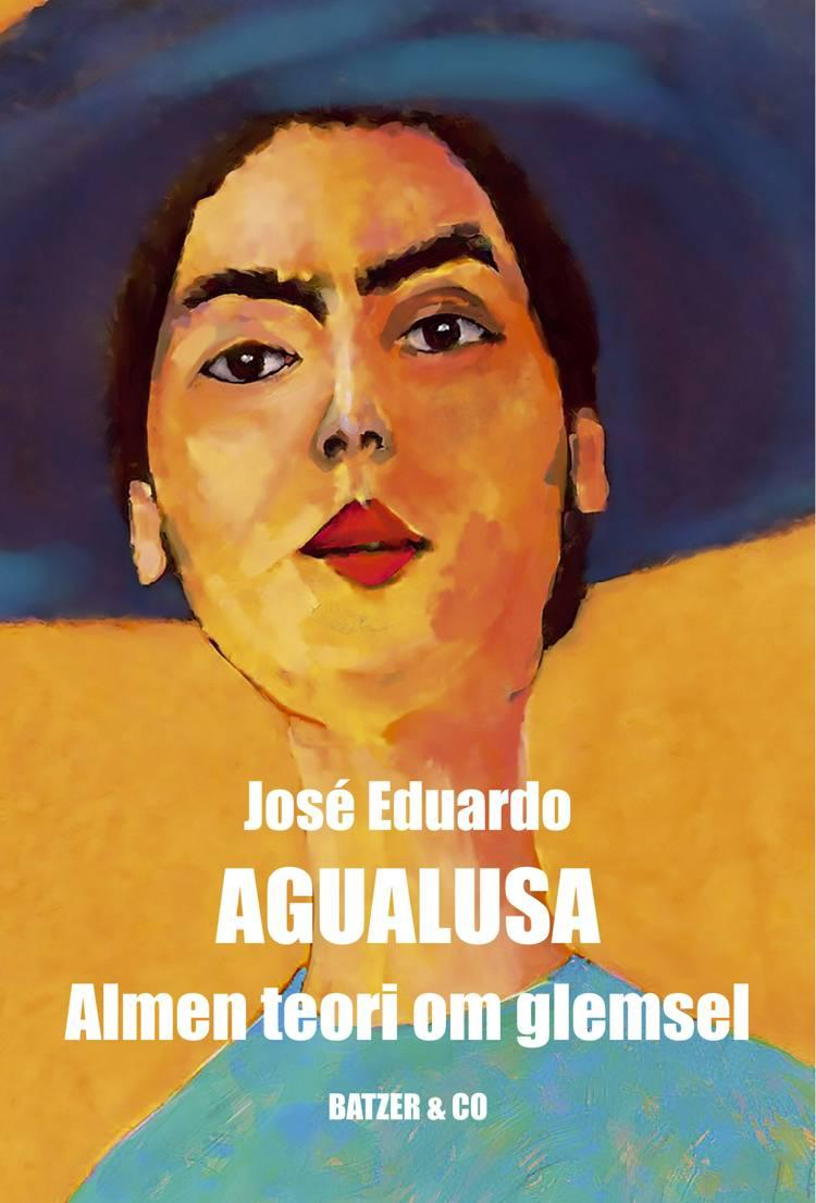 Almen teori om glemsel af José Eduardo Agualusa