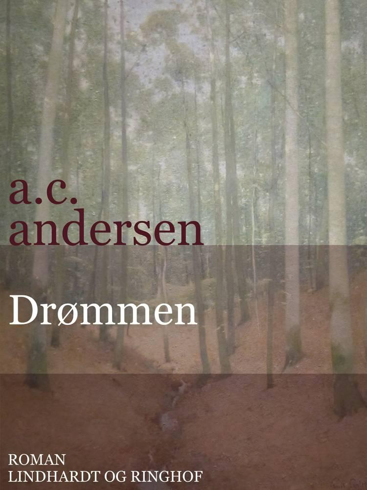 Drømmen af A. C. Andersen og A.C. Andersen