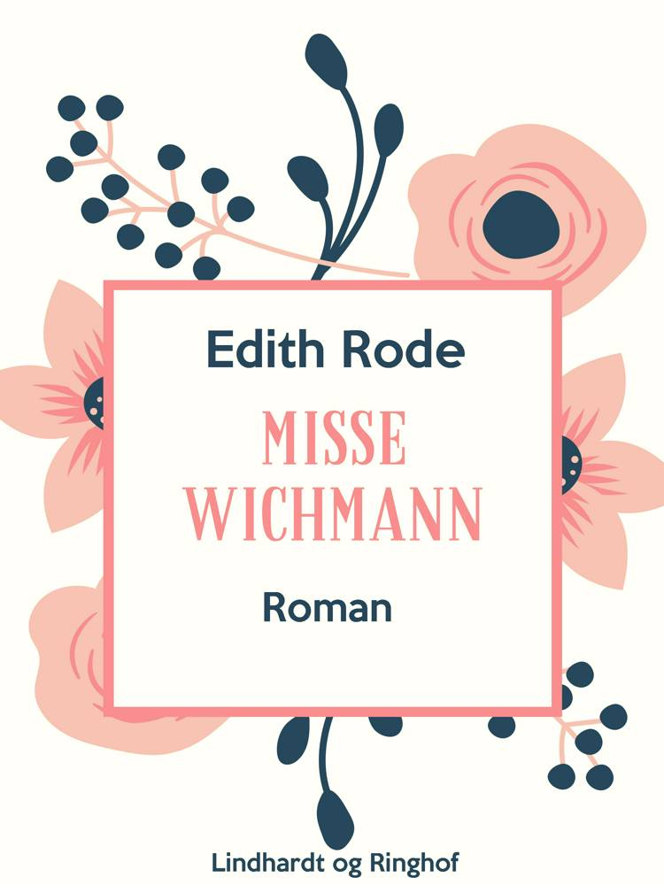Misse Wichmann af Edith Rode
