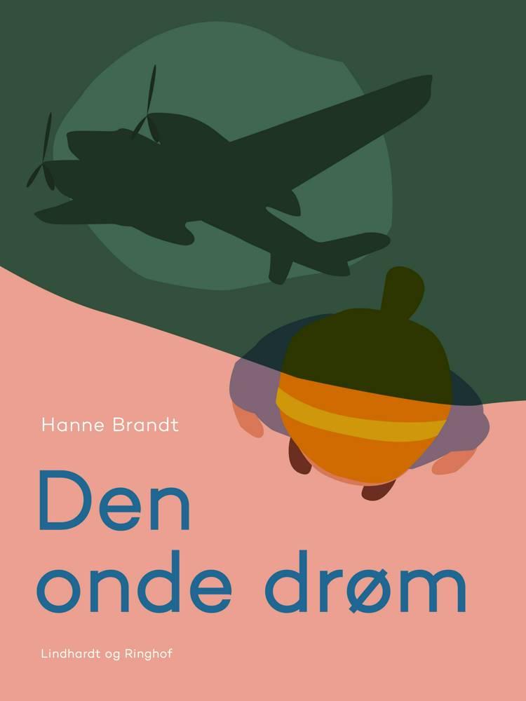 Den onde drøm af Hanne Brandt