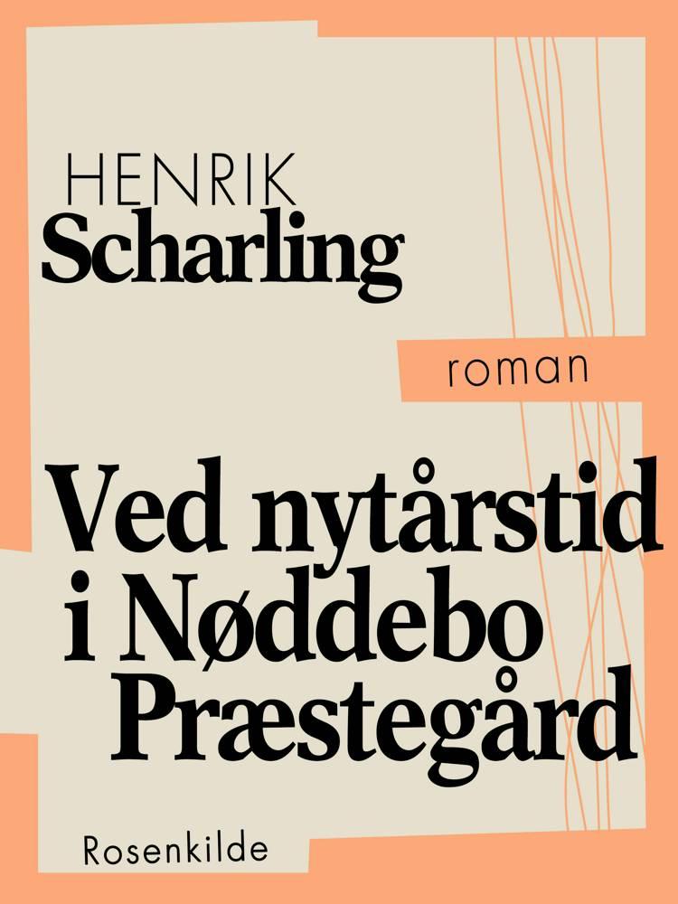 Ved Nytårstid i Nøddebo Præstegård af Henrik Scharling