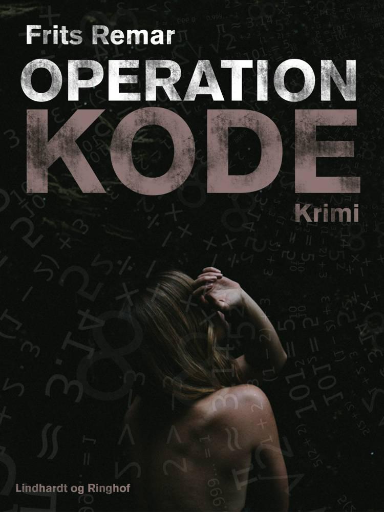 Operation kode af Frits Remar