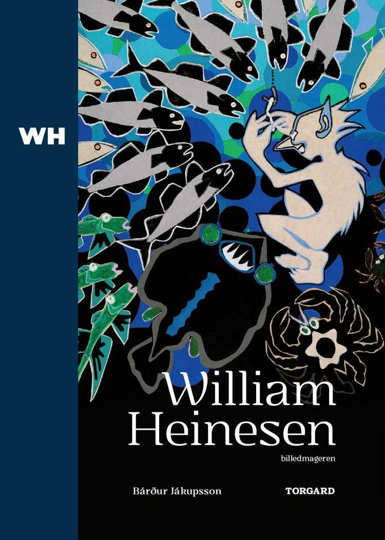 William Heinesen - billedmageren af Bárður Jákupsson