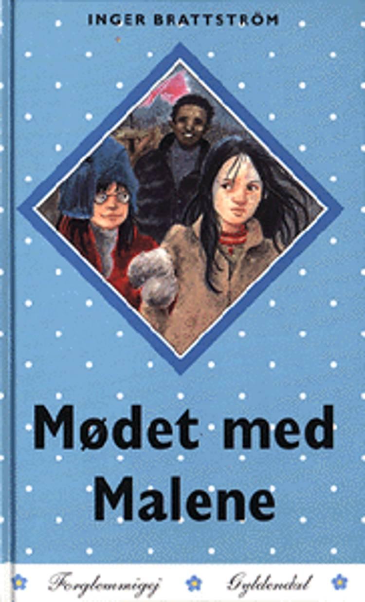 Mødet med Malene af Inger Brattström og inger
