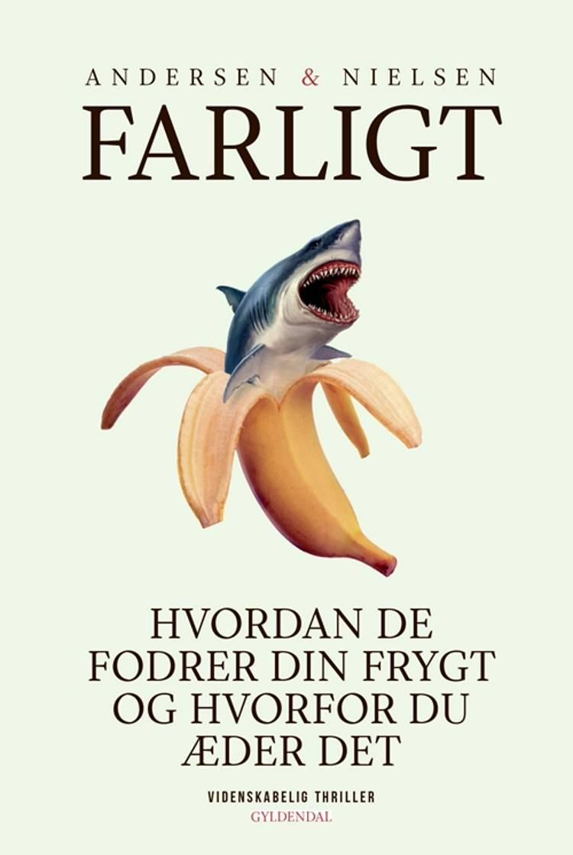 Farligt af Steffen Andersen og Hans Jørgen Nielsen