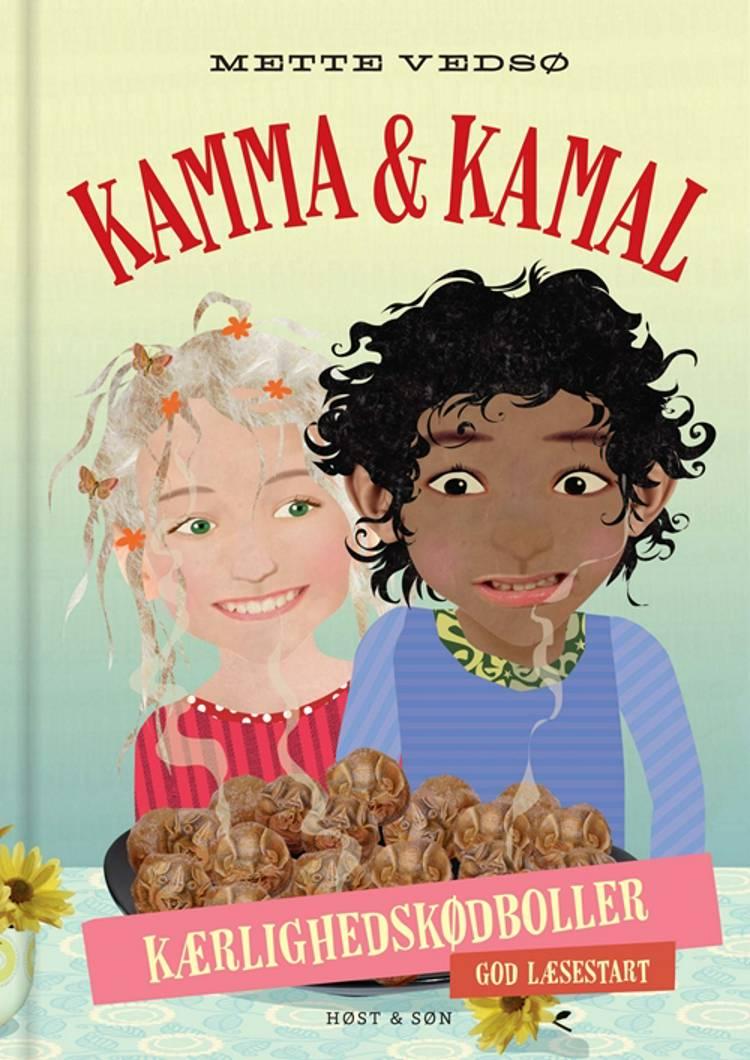 Kamma & Kamal. Kærlighedskødboller af Mette Vedsø