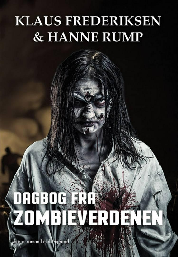 Dagbog fra zombieverdenen af Klaus Frederiksen og Hanne Rump
