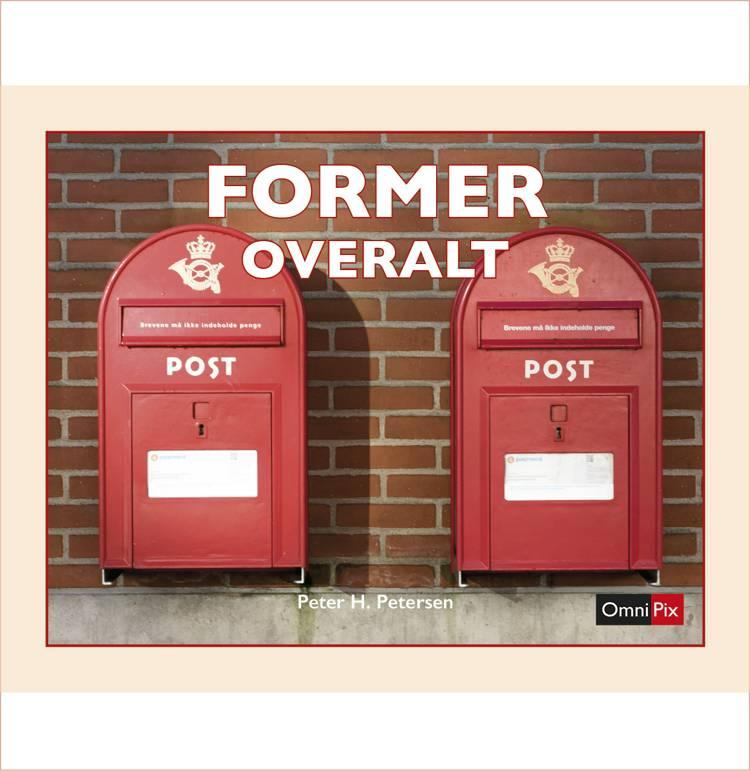 FORMER OVERALT af Peter H. Petersen