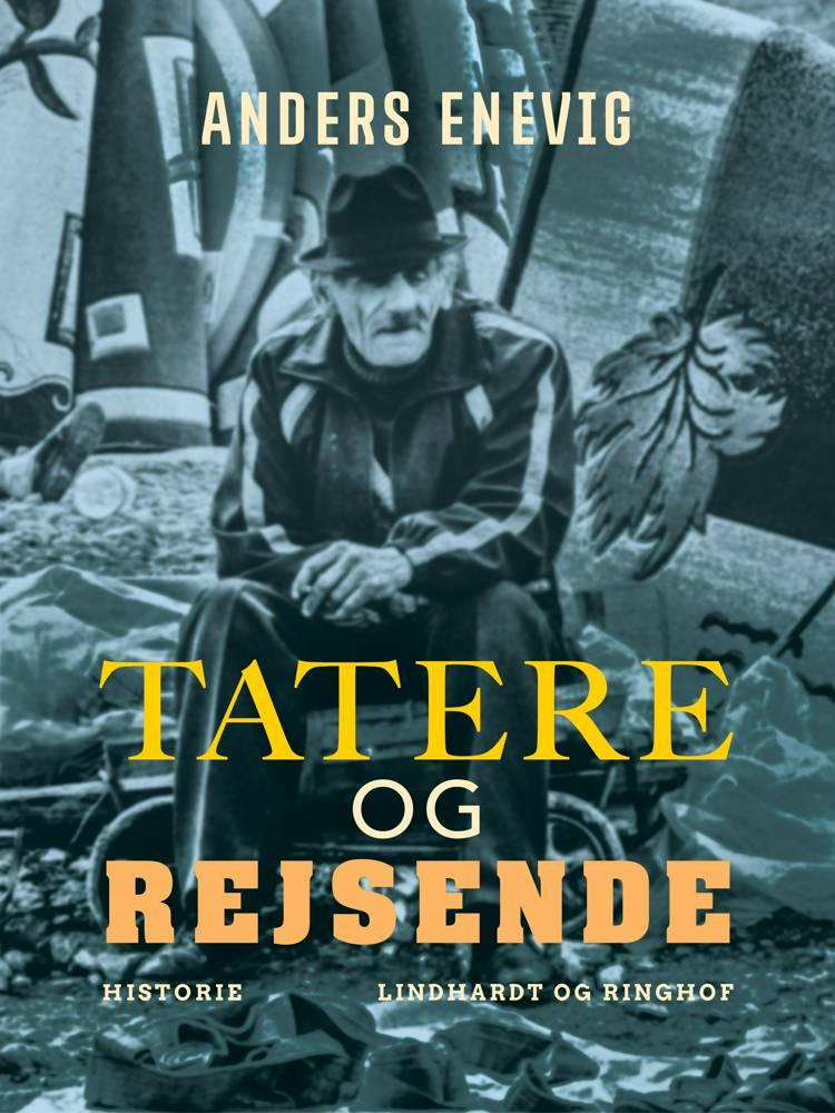 Tatere og rejsende af Anders Enevig