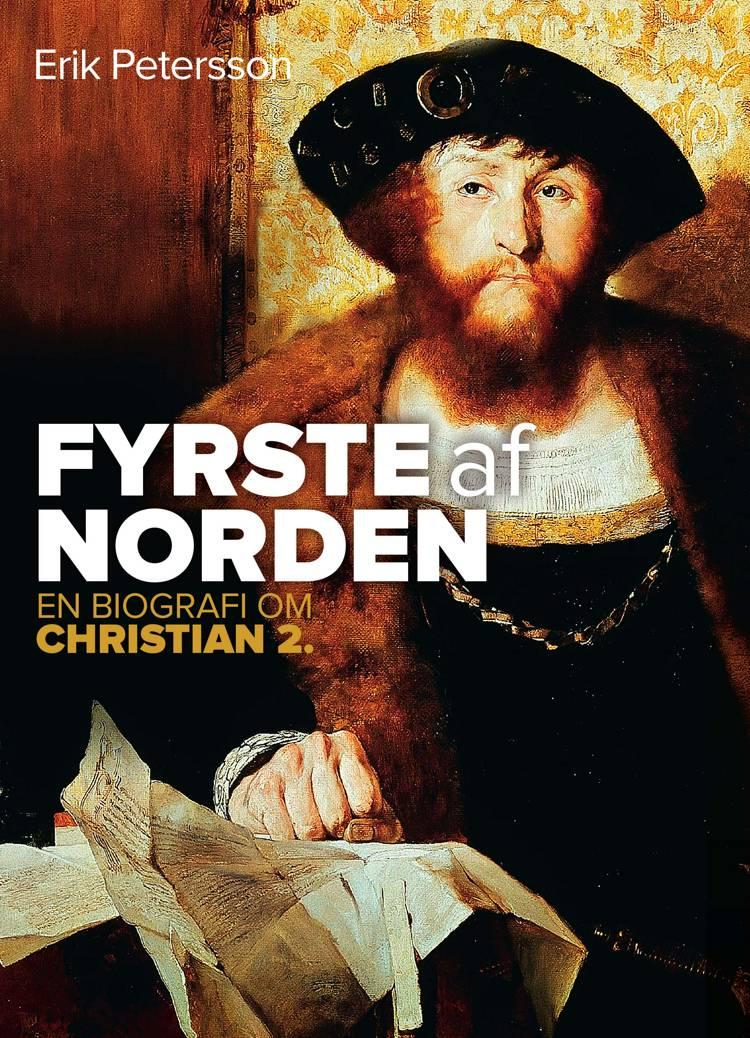 Fyrste af Norden af Erik Petersson