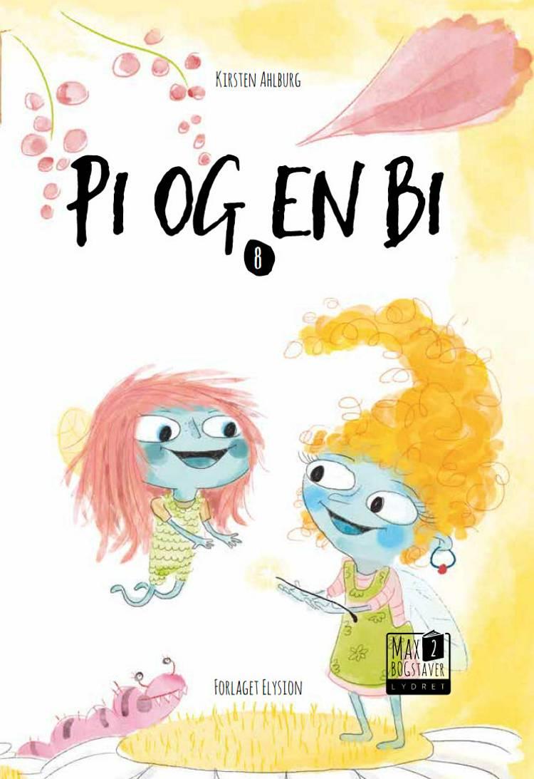 Pi og en bi af Kirsten Ahlburg