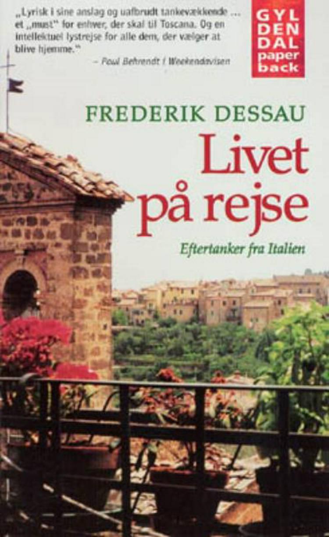Livet på rejse. Eftertanker fra Italien af Frederik Dessau