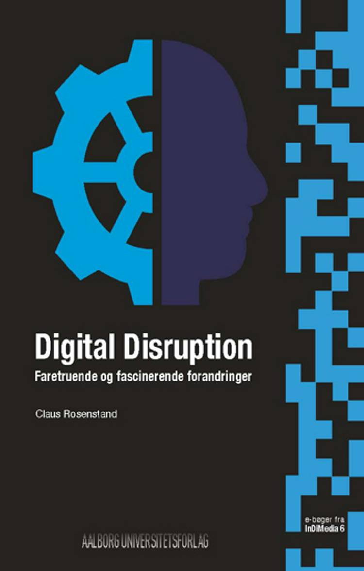 Digital Disruption af Claus Rosenstand