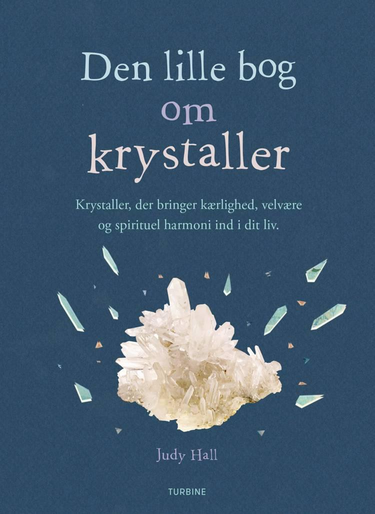 Den lille bog om krystaller af Judy Hall