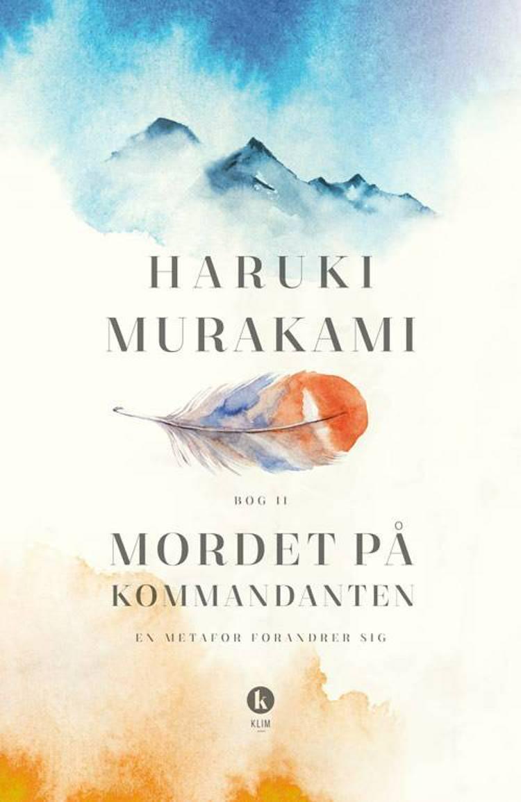 Mordet på kommandanten 2 af Haruki Murakami