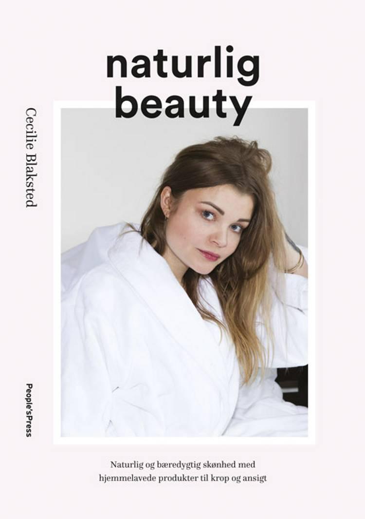 Naturlig beauty af Cecilie Blaksted