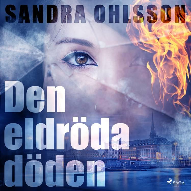 Den eldröda döden af Sandra Olsson