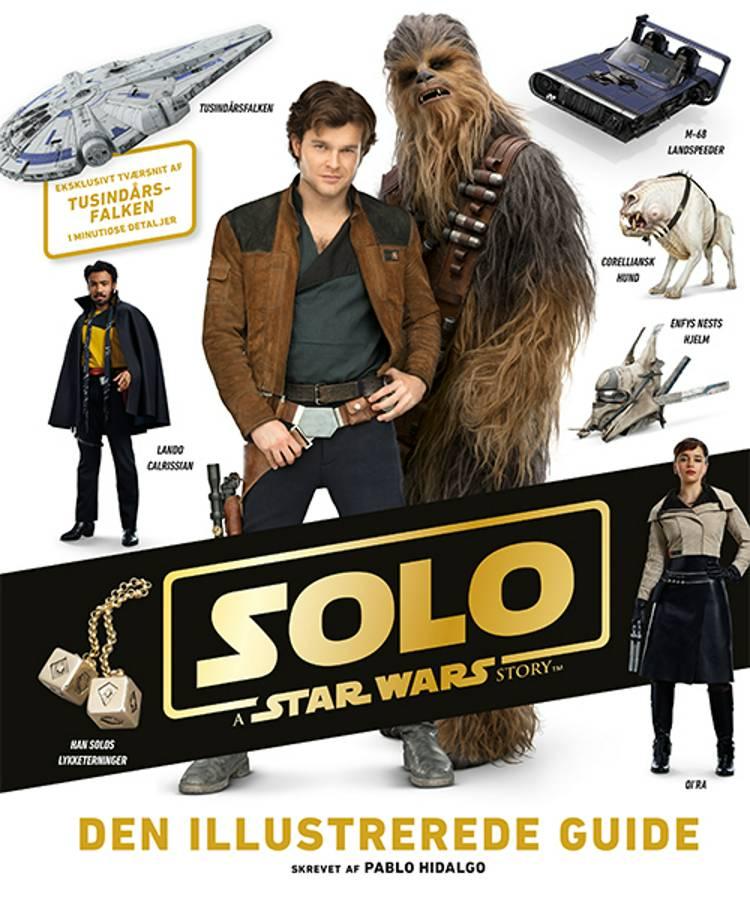 Star Wars - Solo - Den illustrerede guide