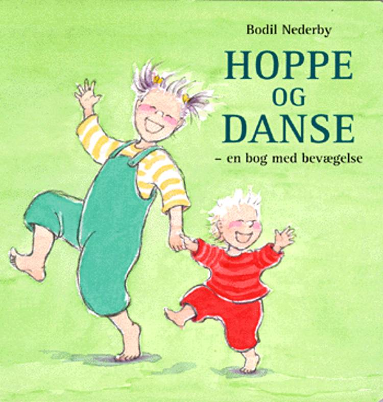 Hoppe og danse af Bodil Nederby