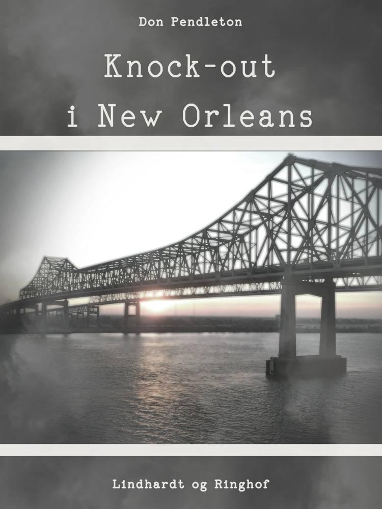 Knock-out i New Orleans af Don Pendleton