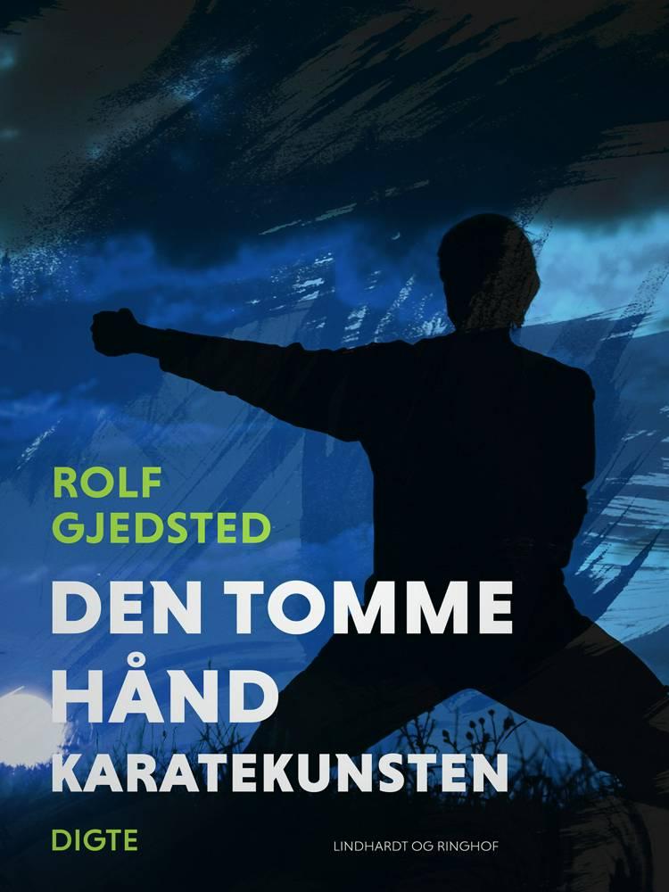 Den tomme hånd - karatekunsten af Rolf Gjedsted