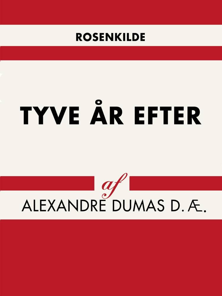 Tyve år efter af Alexandre Dumas