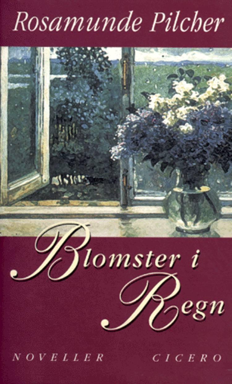 Blomster i regn og andre noveller af Rosamunde Pilcher