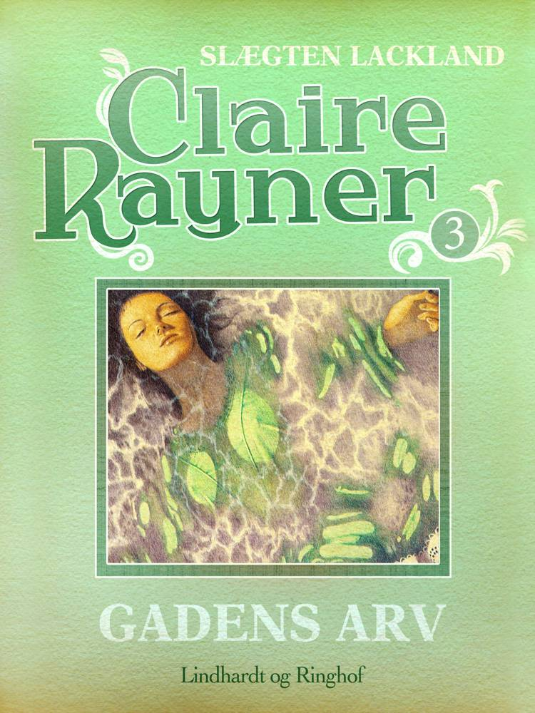 Gadens arv af Claire Rayner