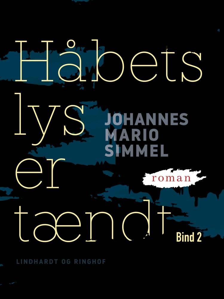 Håbets lys er tændt - Bind 2 af Johannes Mario Simmel