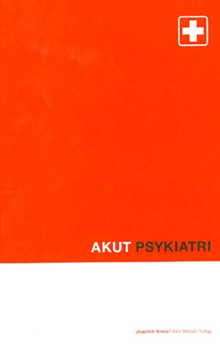 Akut psykiatri af Joachim Knop