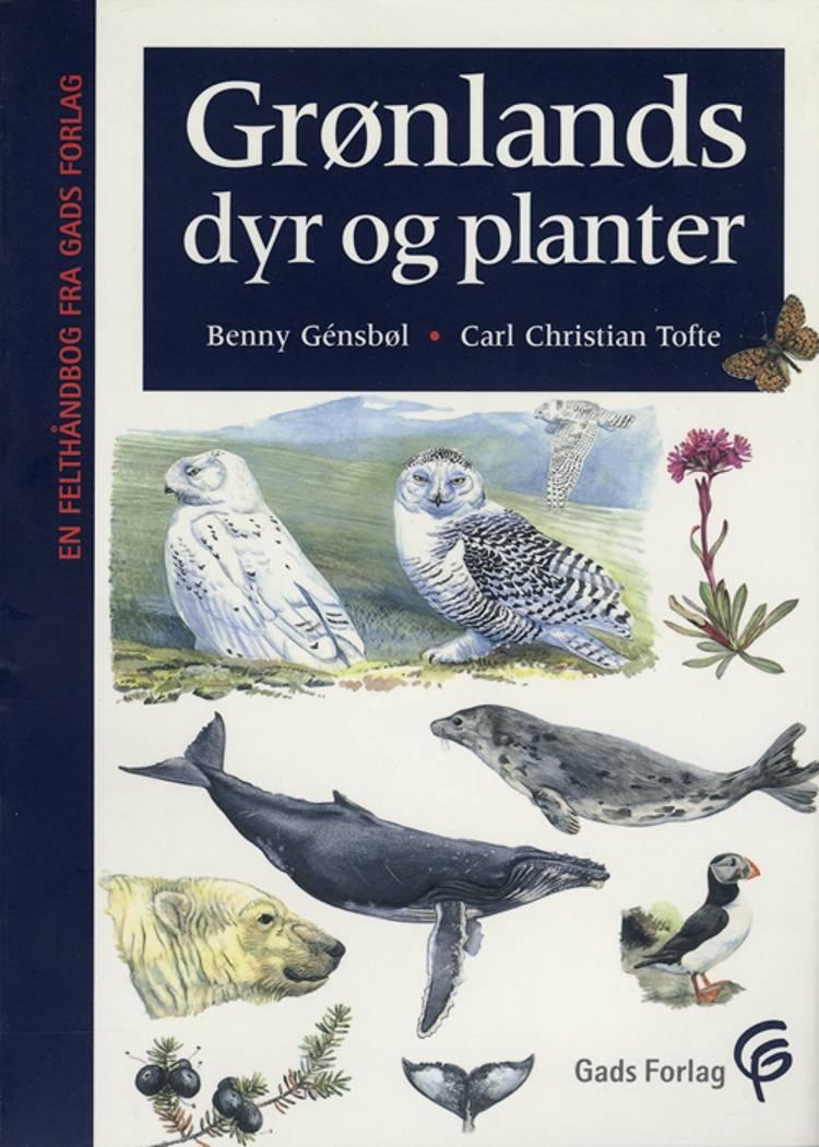 Grønlands dyr & planter af Benny Génsbøl