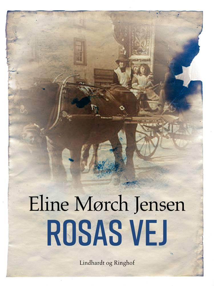 Rosas vej af Eline Mørch Jensen