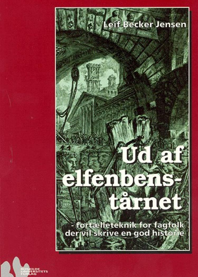 Ud af elfenbenstårnet af Leif Becker Jensen