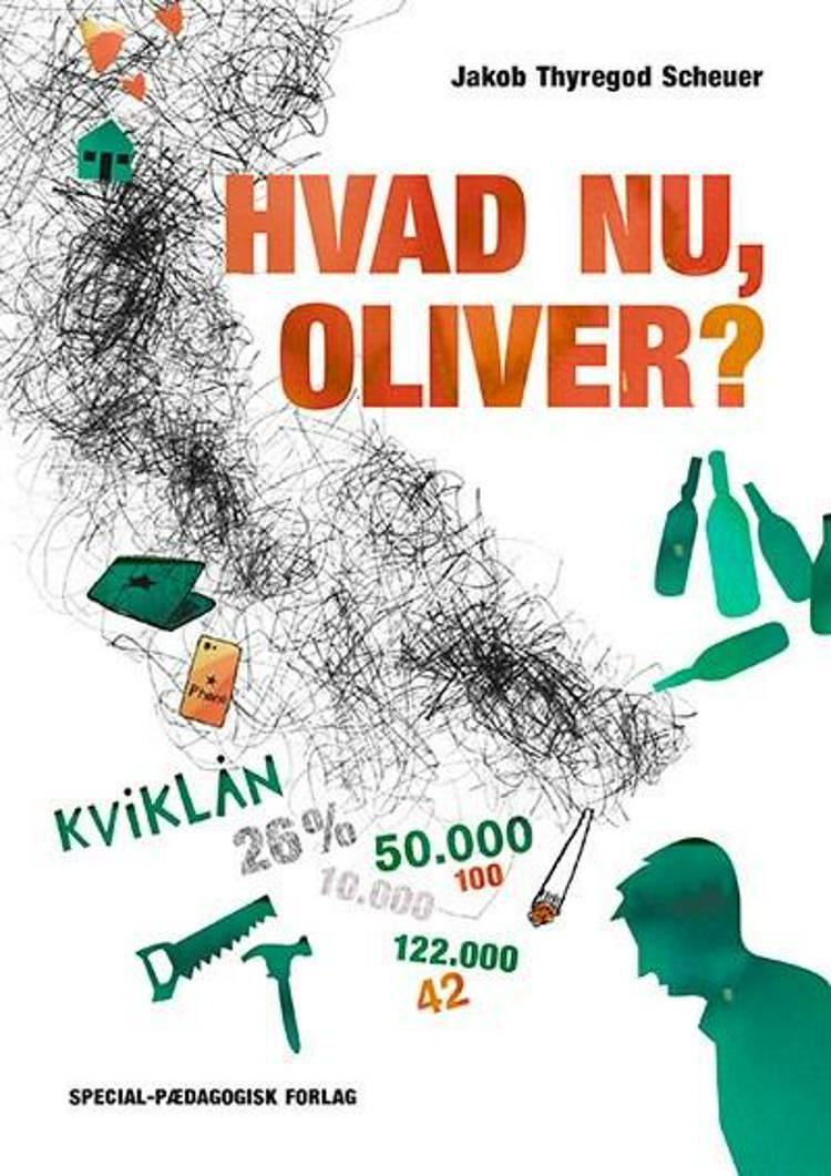 Hvad nu, Oliver? af Jakob Thyregod Scheuer