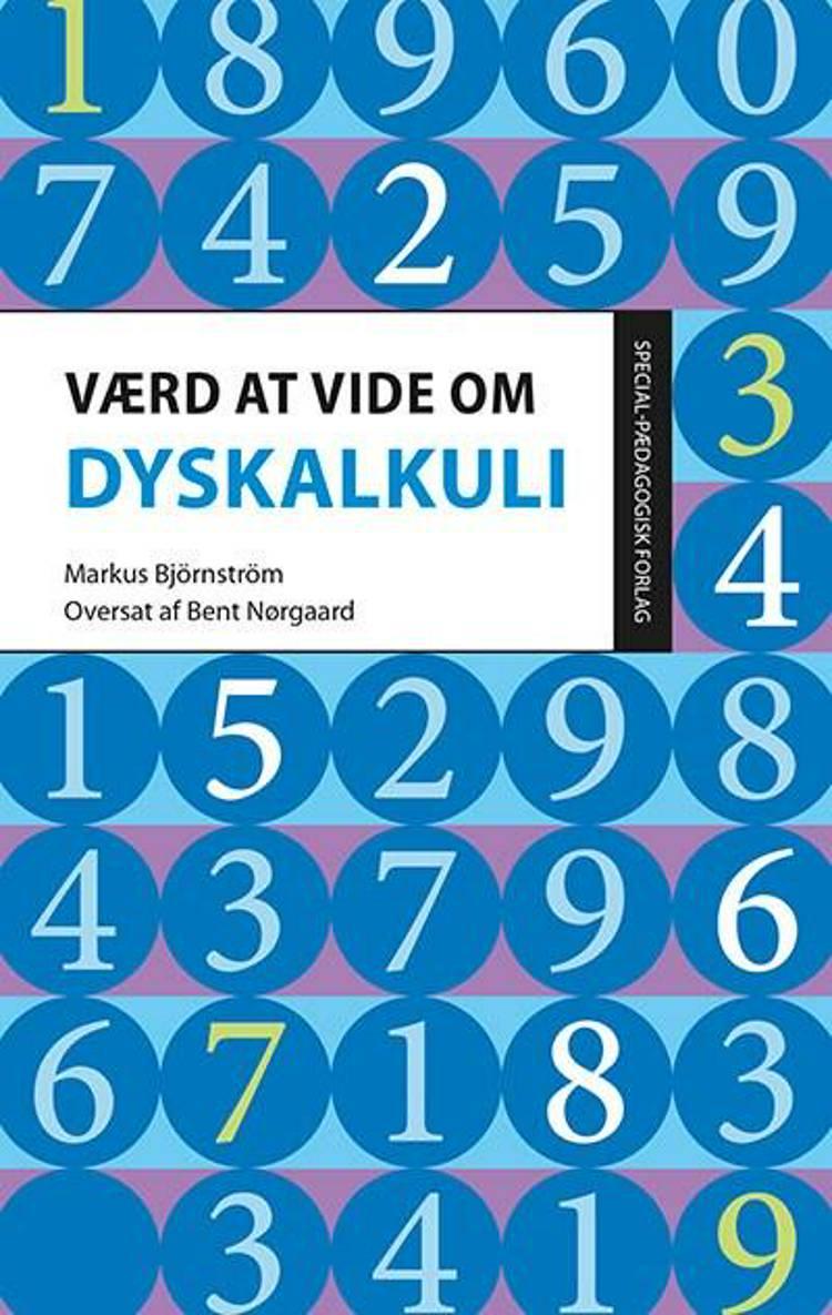 Værd at vide om dyskalkuli af Markus Björnström