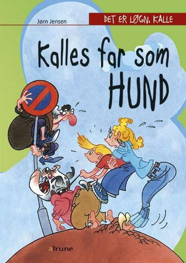 Kalles far som hund af Jørn Jensen