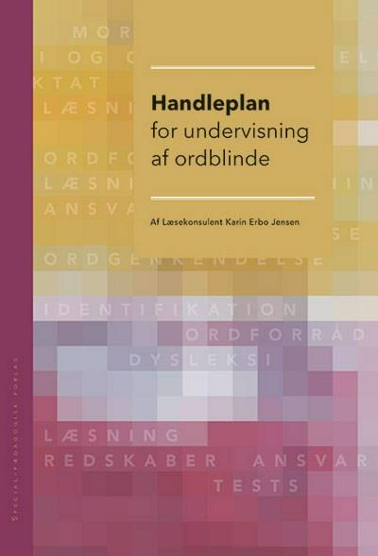 Handleplan for undervisning af ordblinde af Karin Erbo Jensen