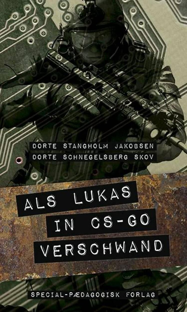 Als lukas in cs-go verschwand af Dorte Stangholm Jakobsen og Dorte Schnegelsberg Skov