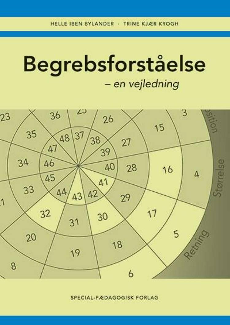 Begrebsforståelse af Trine Kjær Krogh og Helle Bylander