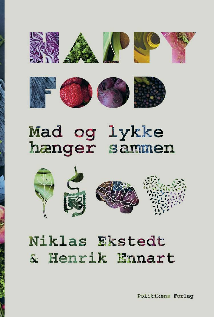 Happy Food af Henrik Ennart, Niklas Ekstadt og Niklas Ekstedt