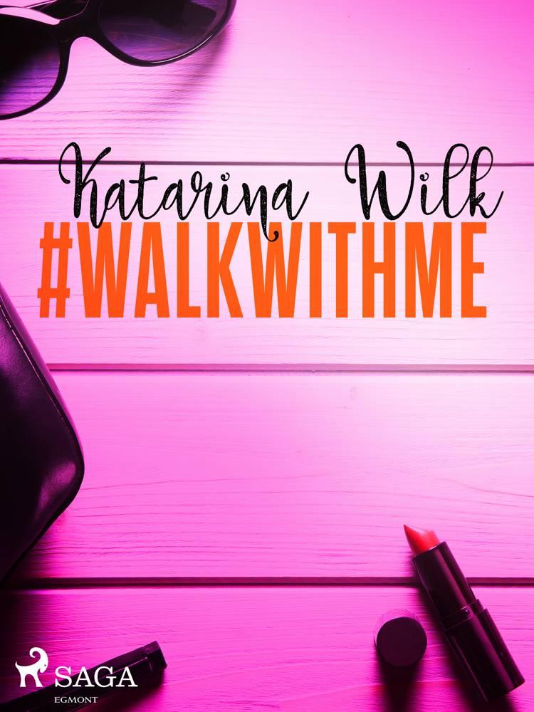 #walkwithme af Katarina Wilk