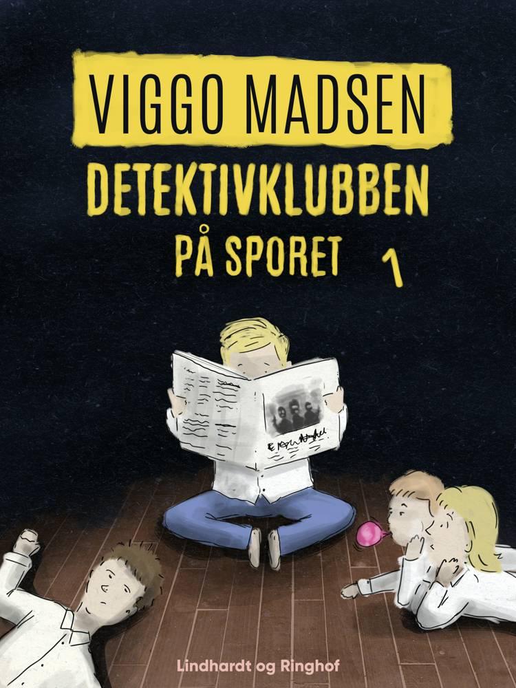 Detektivklubben på sporet af Viggo Madsen