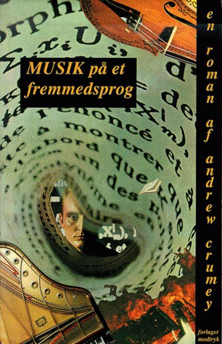 Musik på et fremmedsprog af Andrew Crumey
