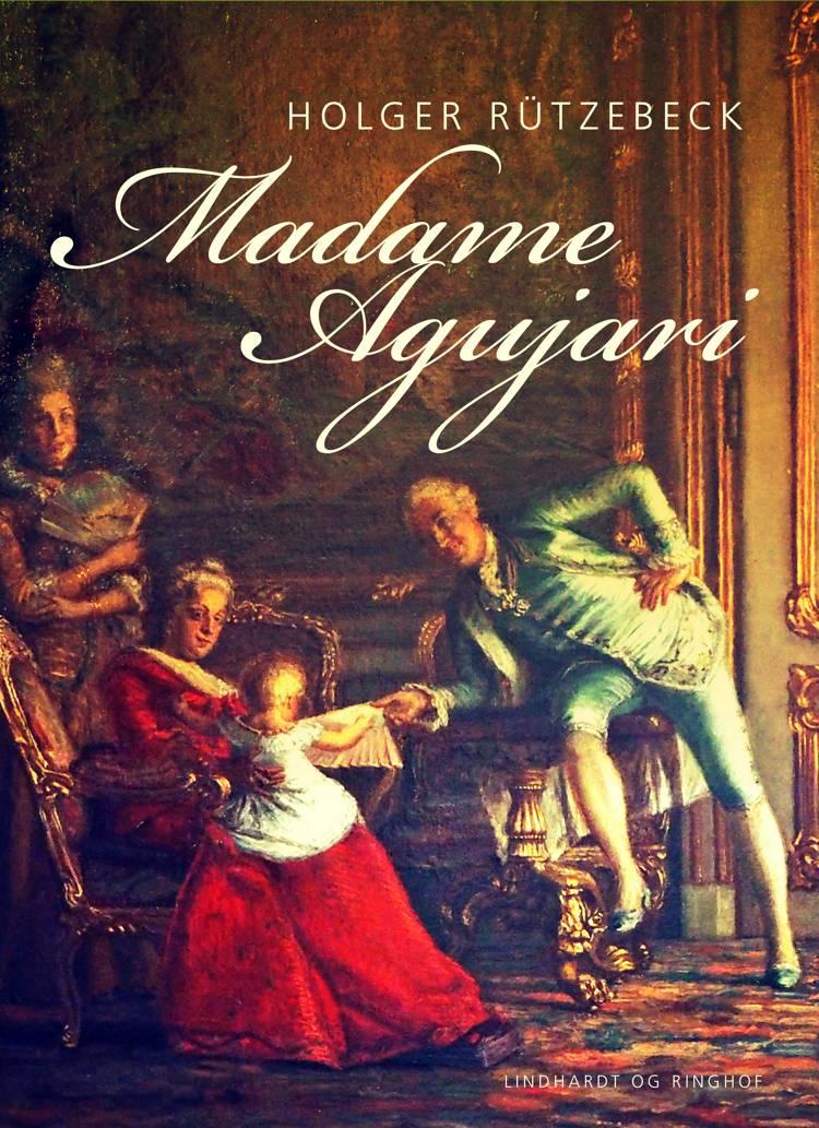 Madame Agujari af Holger Rützebeck