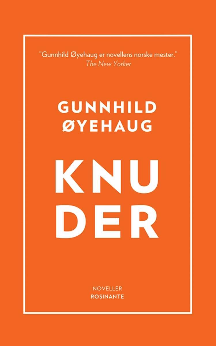 Knuder af Gunnhild Øyehaug