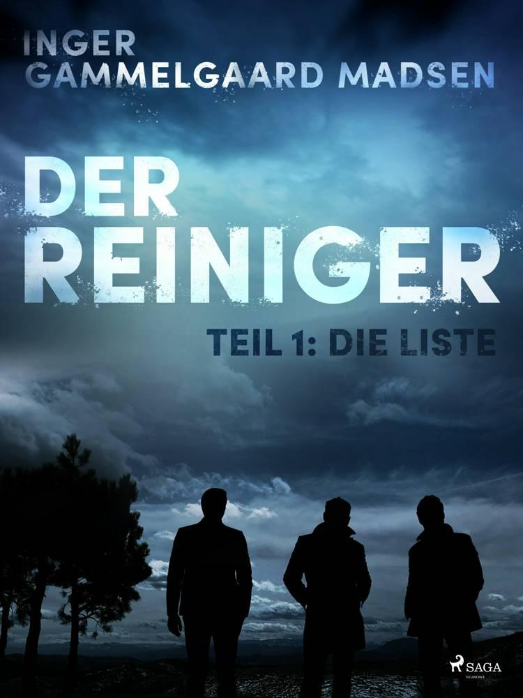 Der Reiniger: Die Liste - Teil 1 af Inger Gammelgaard Madsen