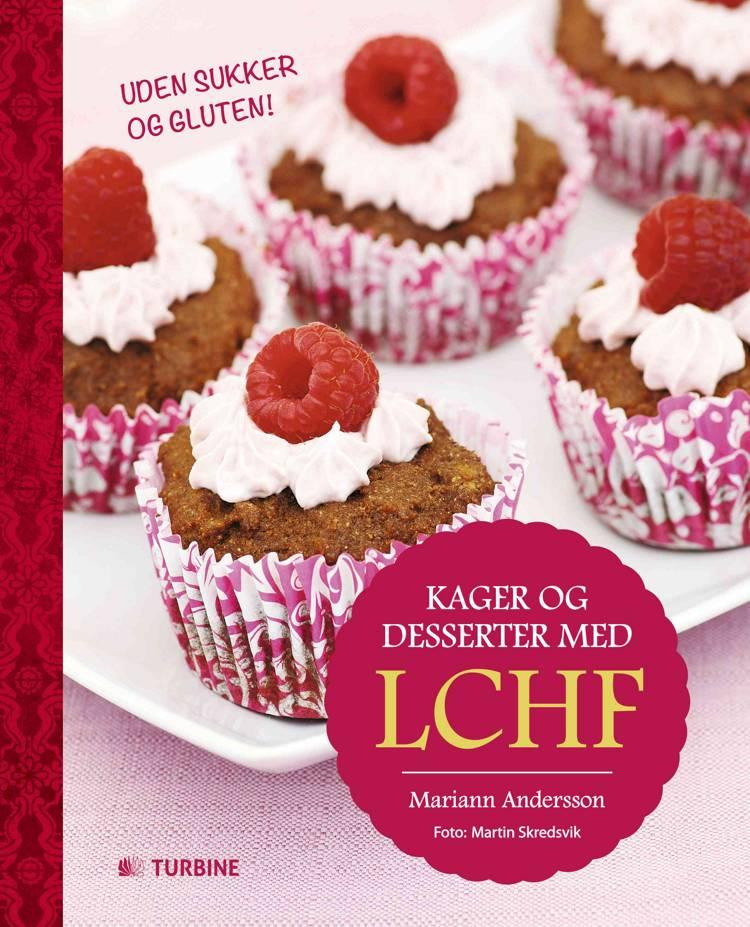 Kager og desserter med LCHF af Mariann Andersson