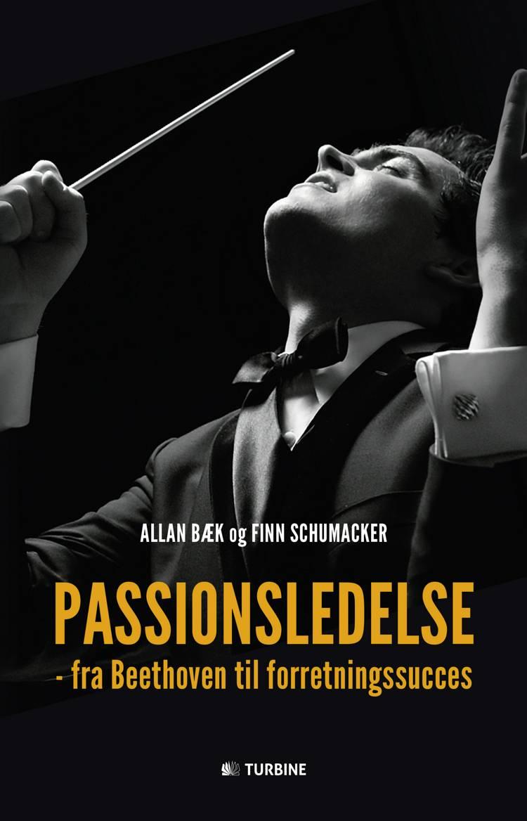 Passionsledelse af Allan Bæk og Finn Schumacker