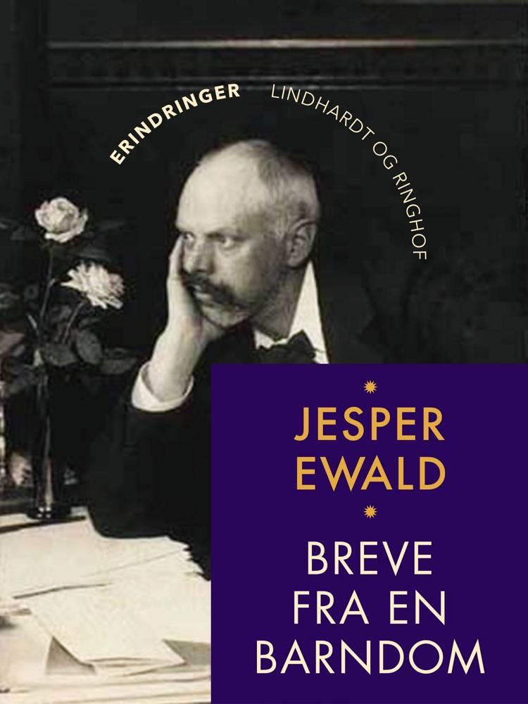 Breve fra en barndom af Jesper Ewald